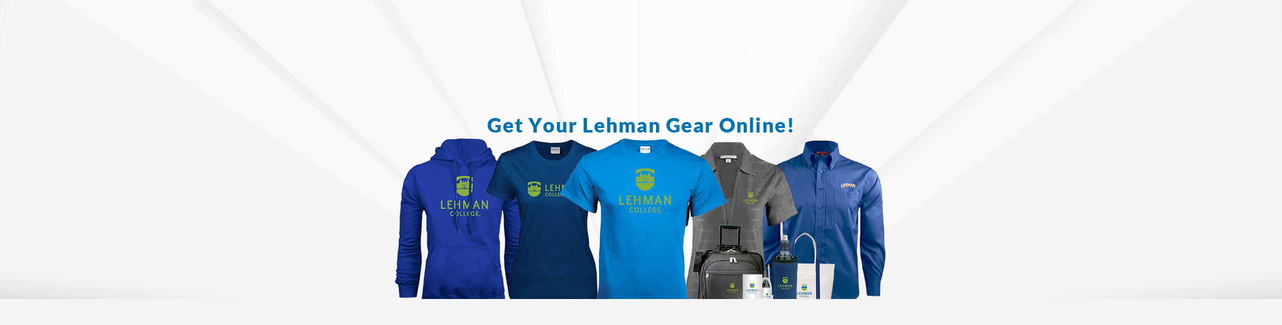 Get Your Lehman Gear Online
