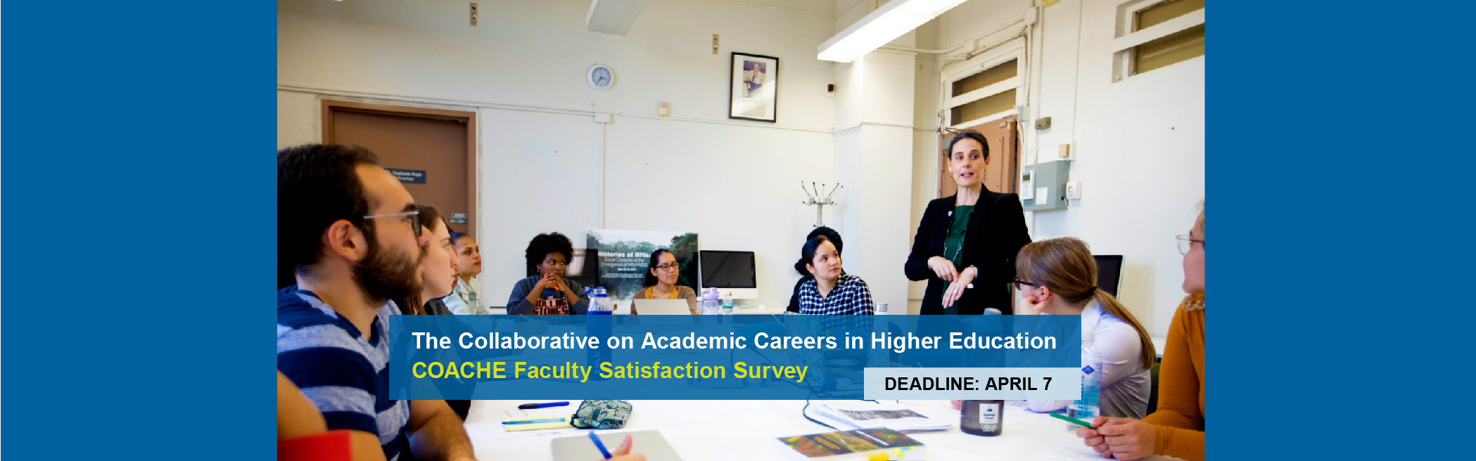 The Collaborative on Academic Careers in Higher Education Survey (COACHE)