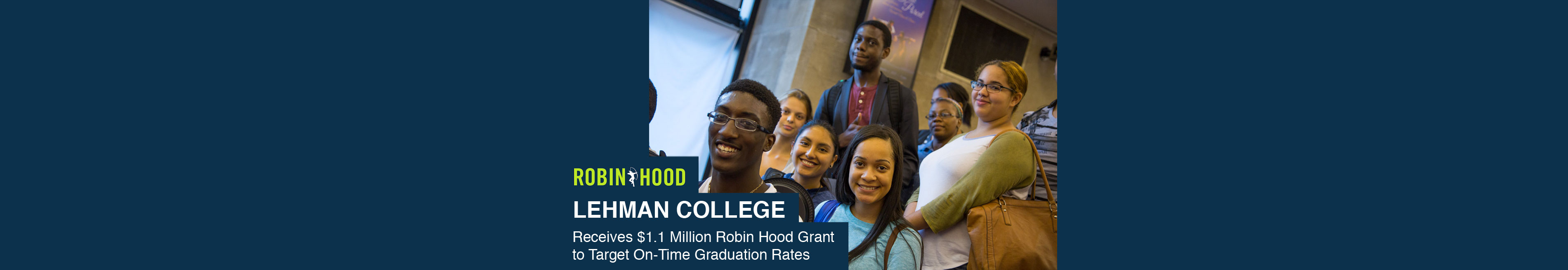 Lehman College Receives Robin Hood Grant to Target On-Time Graduation Rates